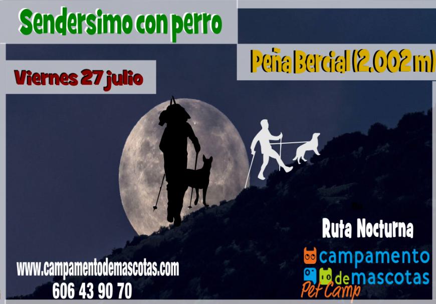 """Ruta Nocturna con perro 27 de julio: """"Circular Peña Bercial"""""""